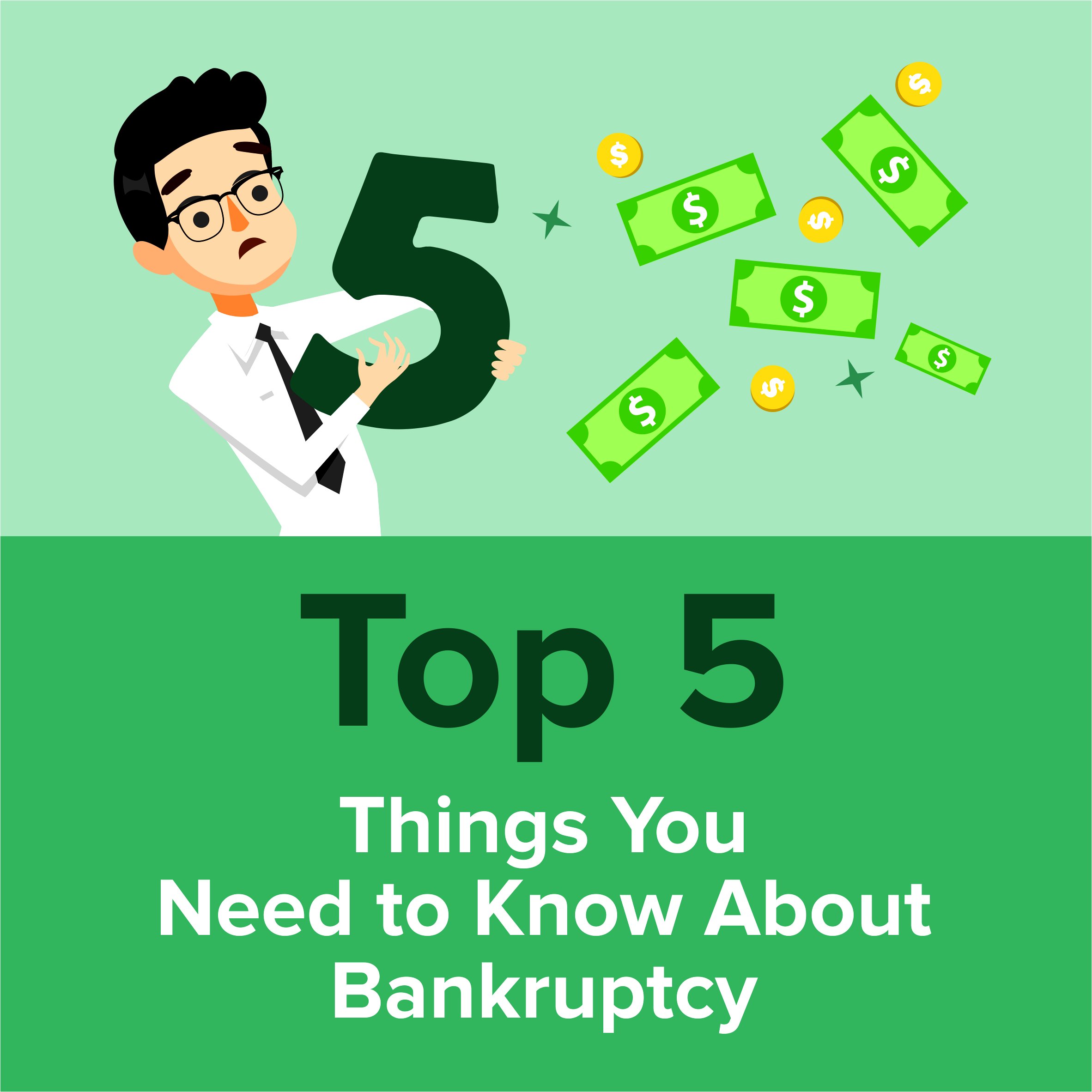 Top 5 Things You Need to Know About Bankruptcy