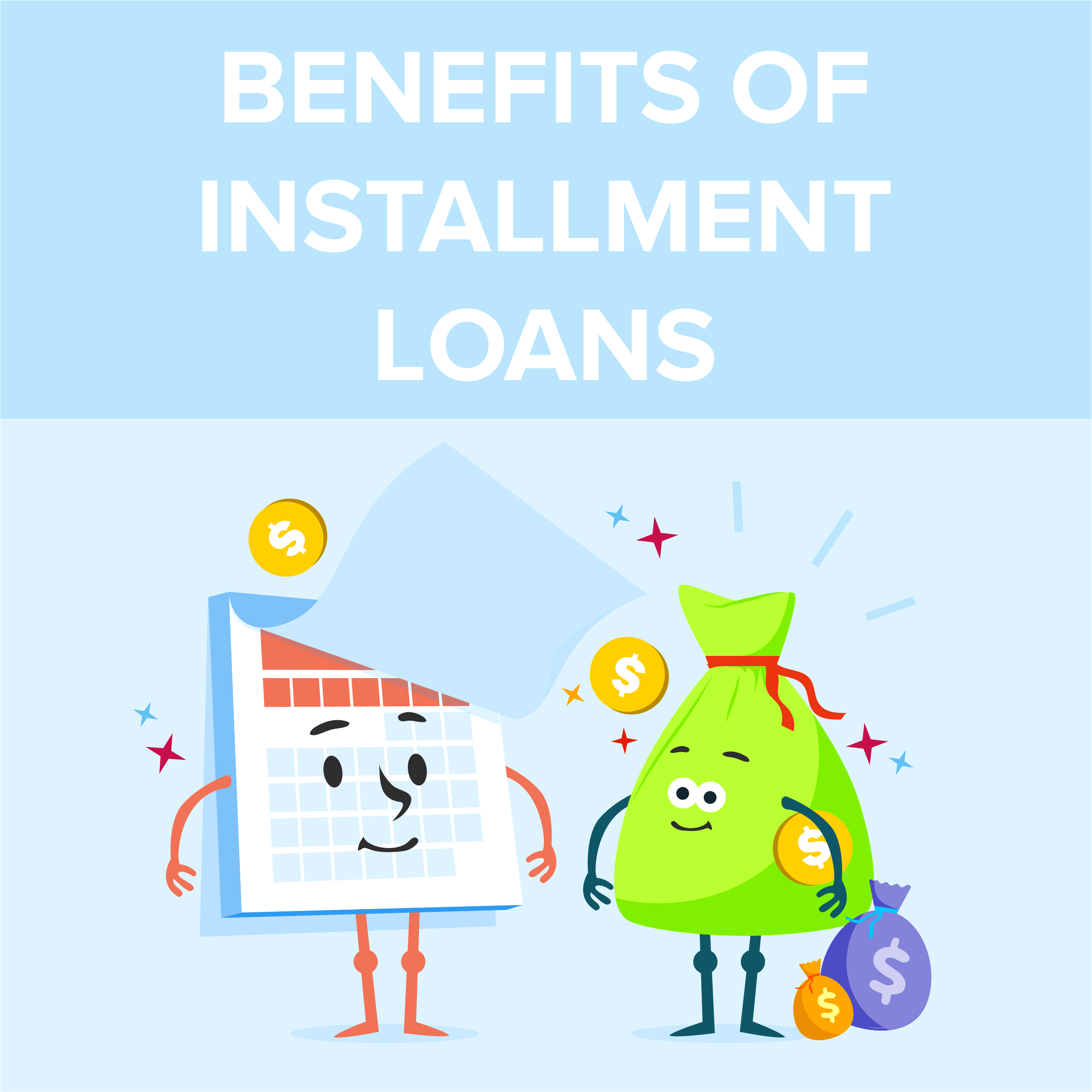 Benefits of Installment Loans