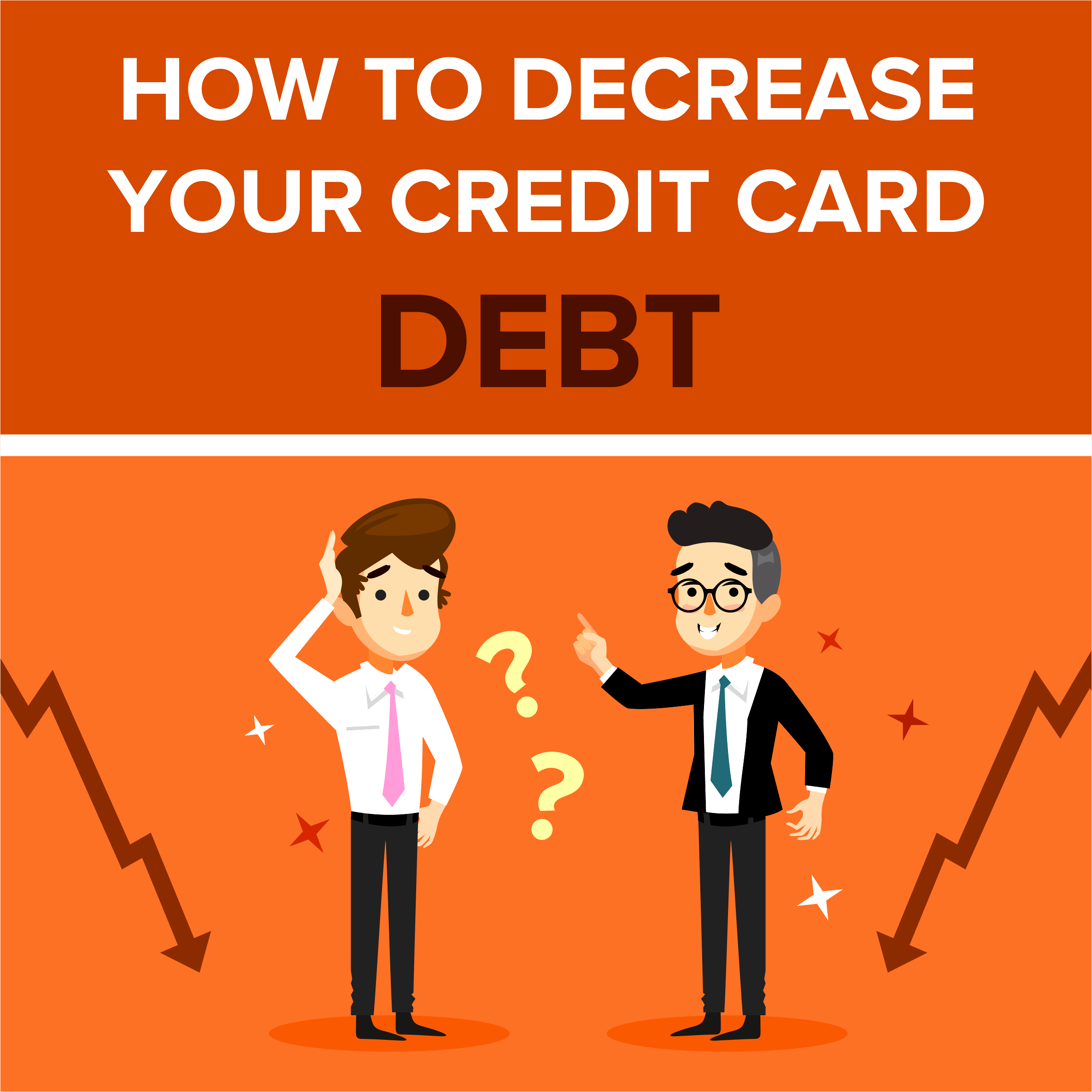 How to Decrease Your Credit Card Debt
