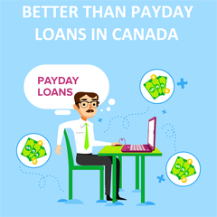 Better Than Payday Loans In Canada