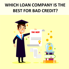 Which Loan Company Is The Best For Bad Credit?