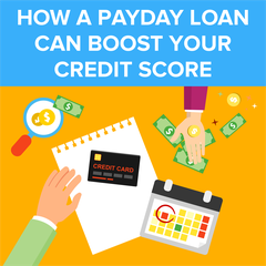 How a Payday Loan Can Boost Your Credit Score