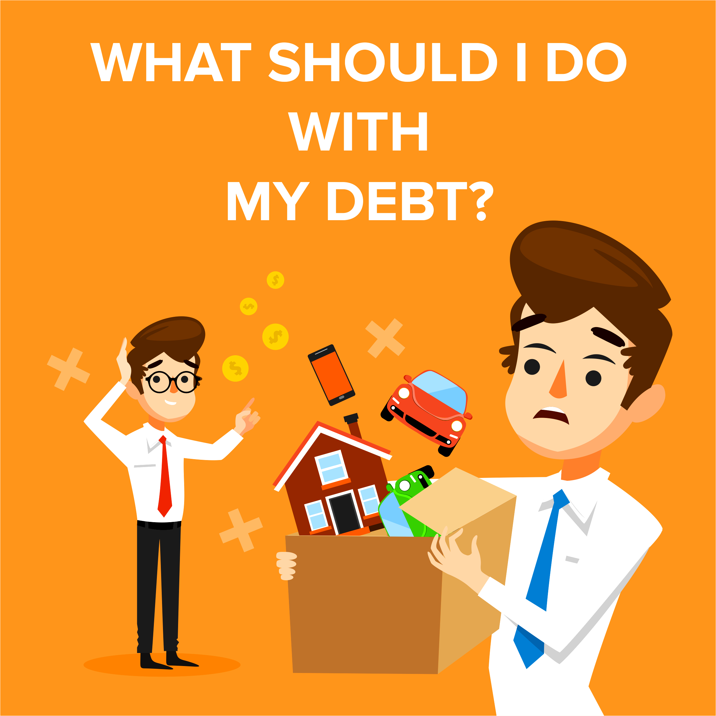 What Should I do With my Debt?
