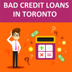 Bad Credit Loans in Toronto