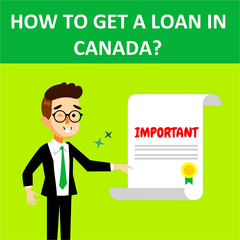 How To Get A Loan In Canada?