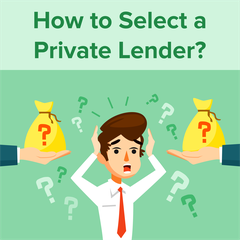 How to Select a Private Lender
