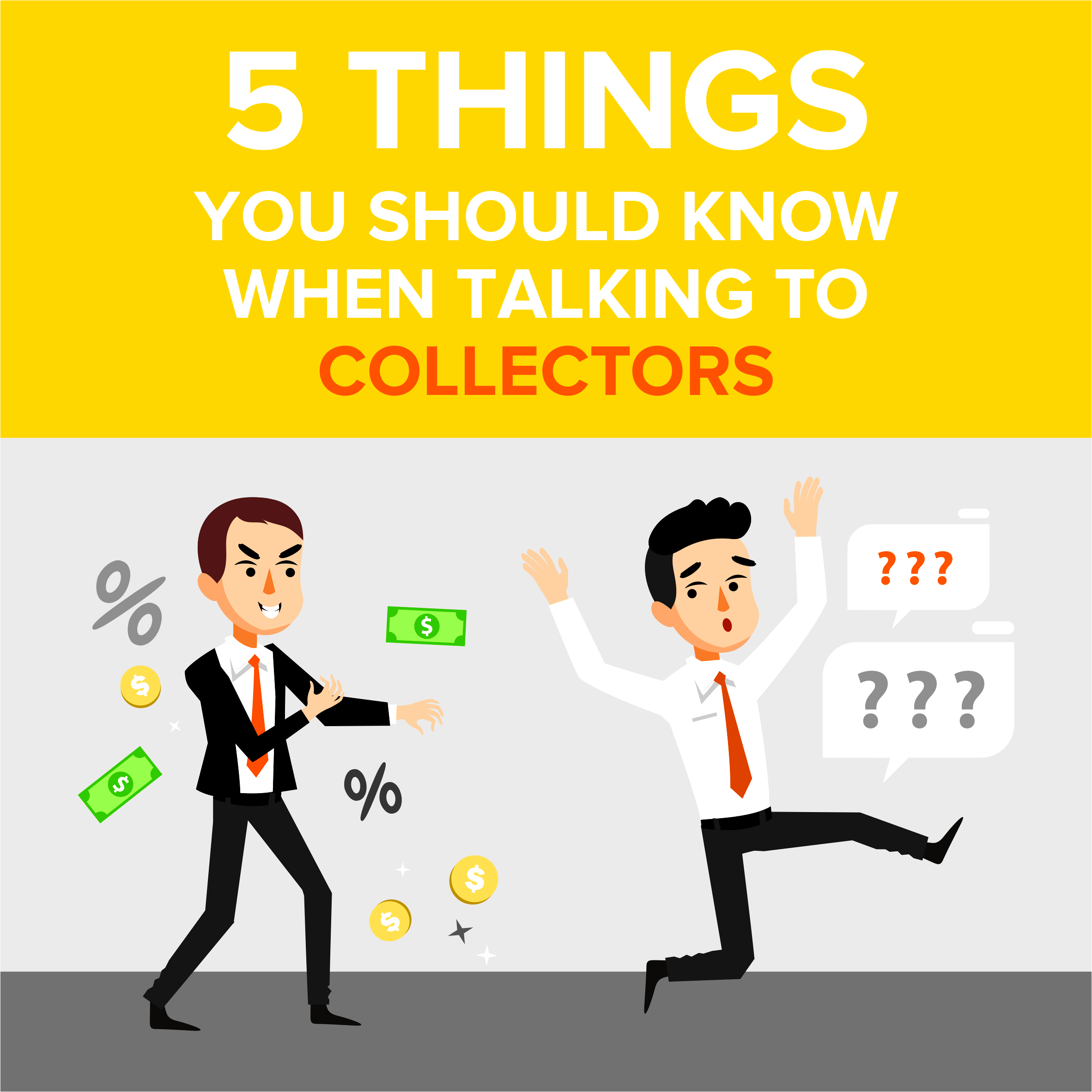 5 Things You Should Know When Talking to Collectors