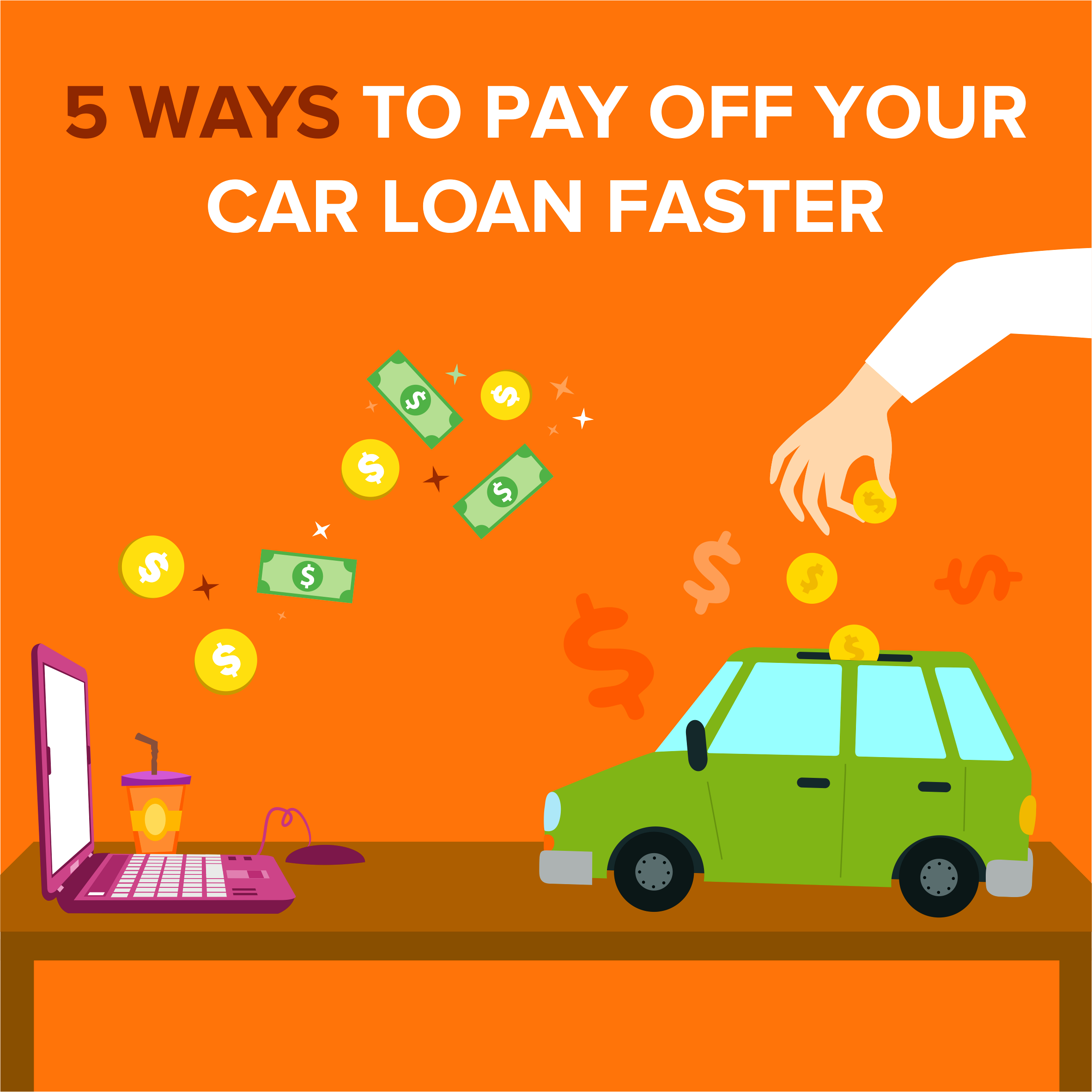 5 Ways to Pay Your Off Your Car Loan Faster