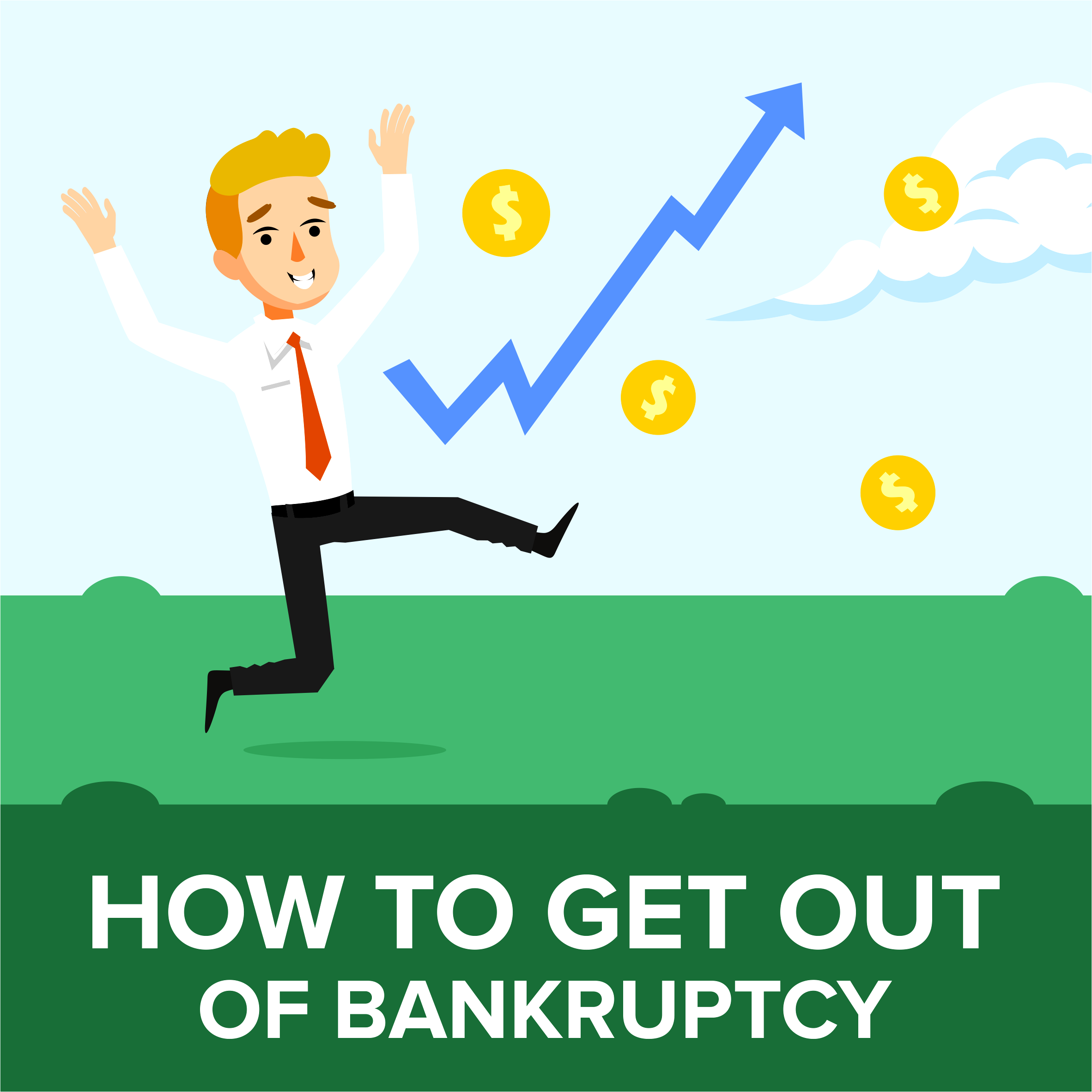 How to Get Out of Bankruptcy