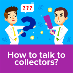 How to Talk to Collectors?