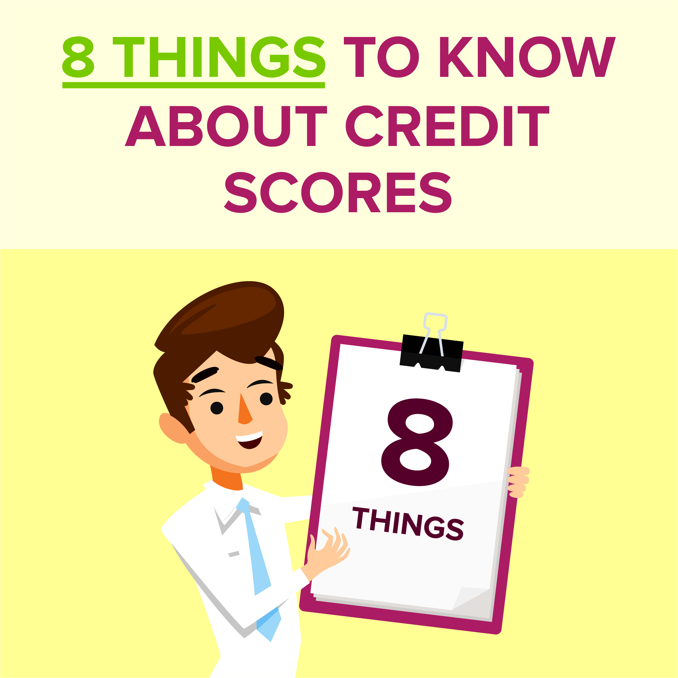8 Things to Know About Credit Scores