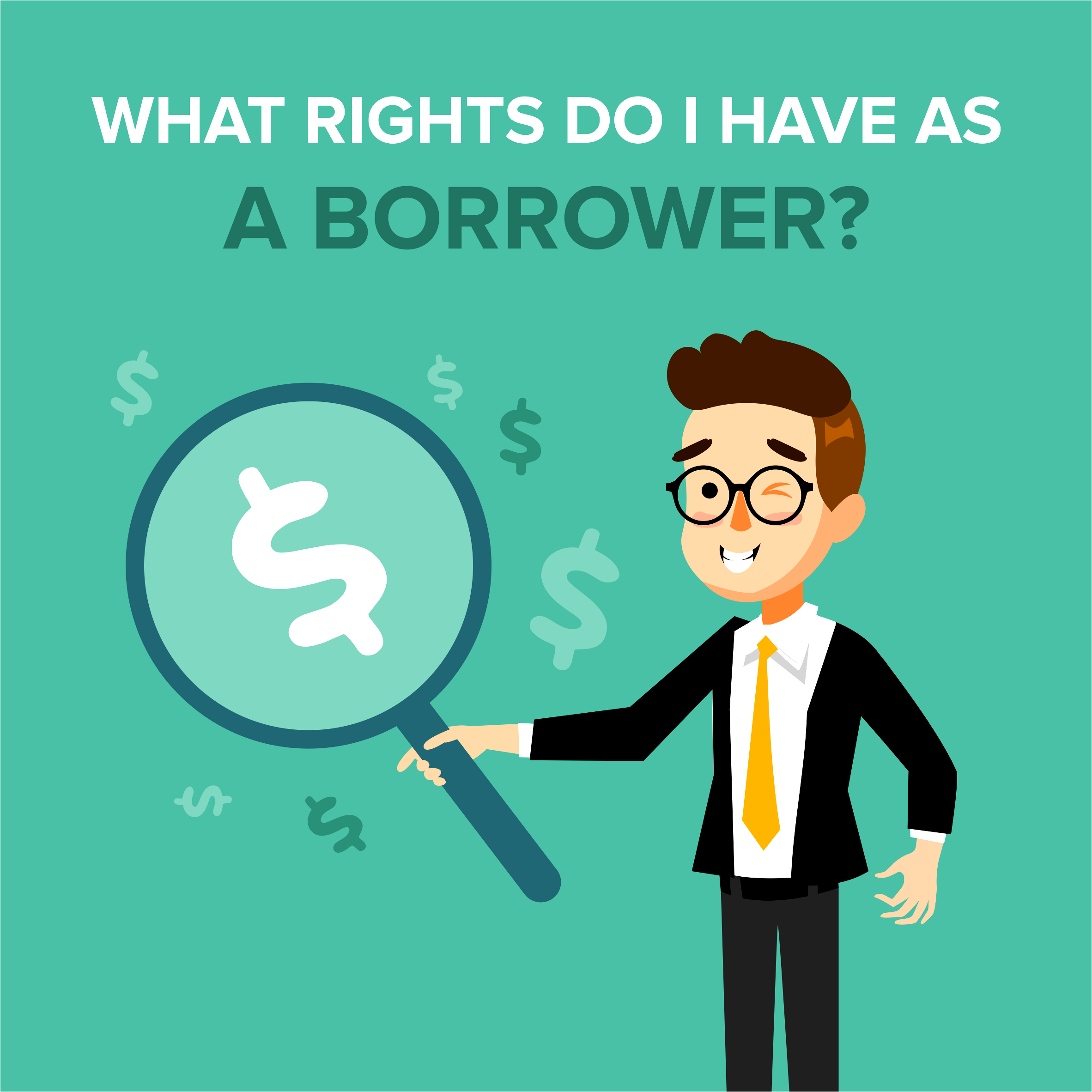What Rights do I Have as a Borrower?