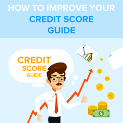 How to Improve Your Credit Score Guide