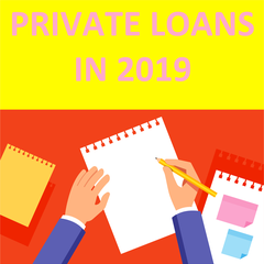 Private Loans In 2019