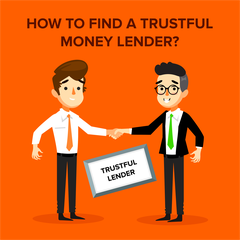 How to Find a Trustful Money Lender?