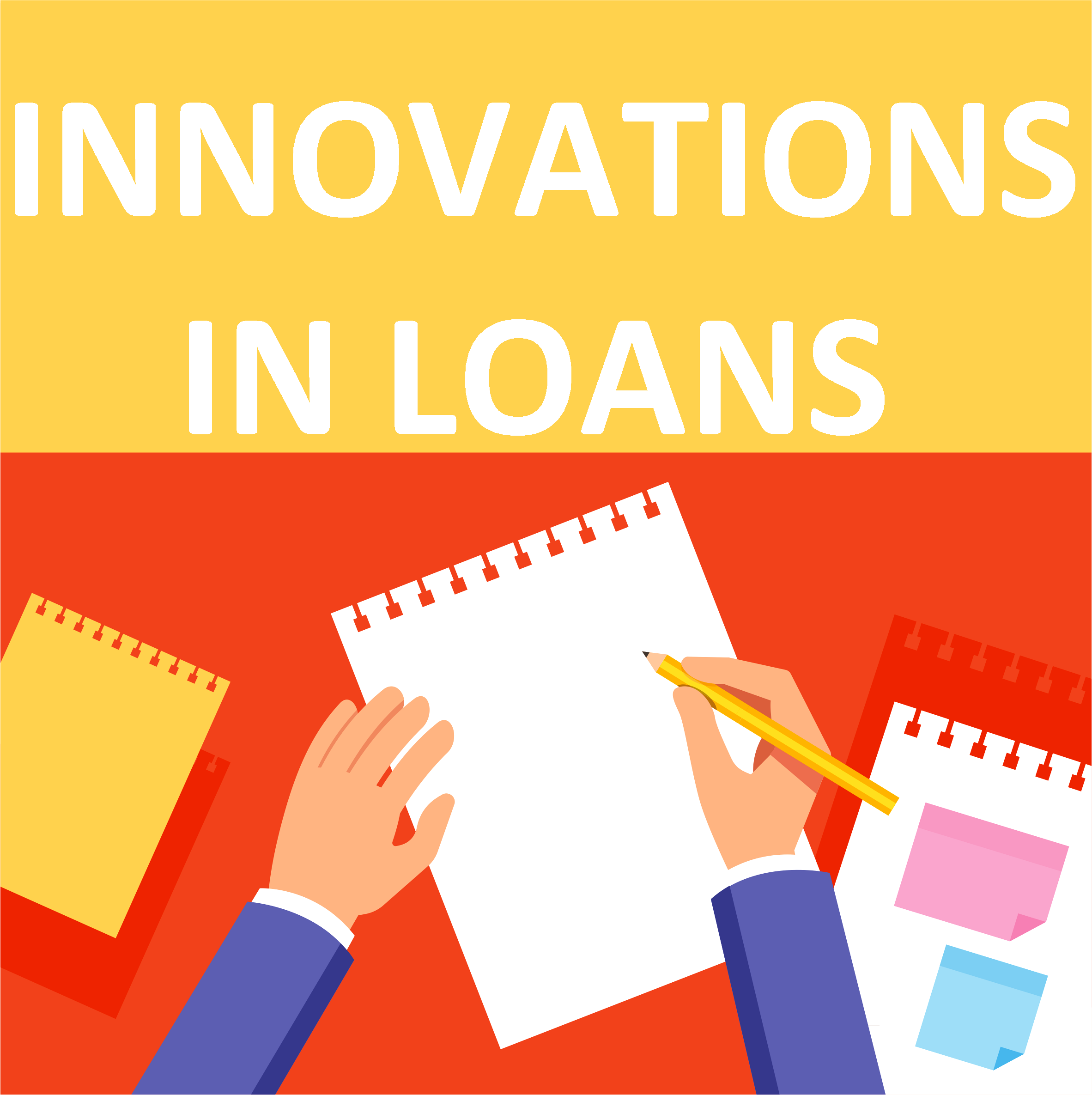 Innovations In Loans