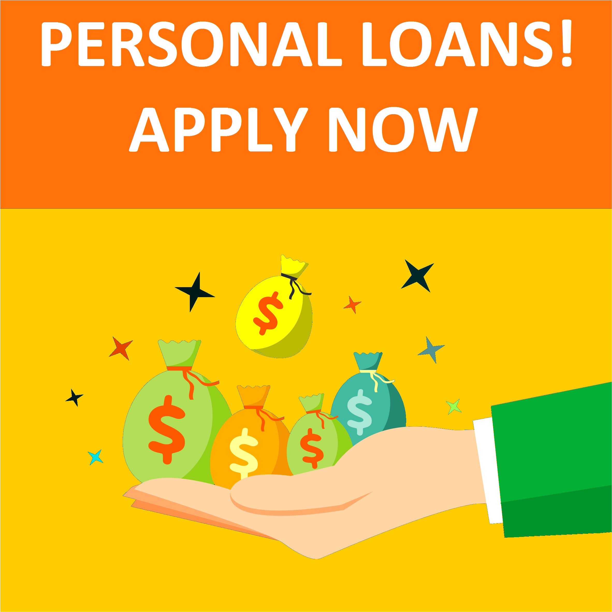 Personal Loans! Apply Now.