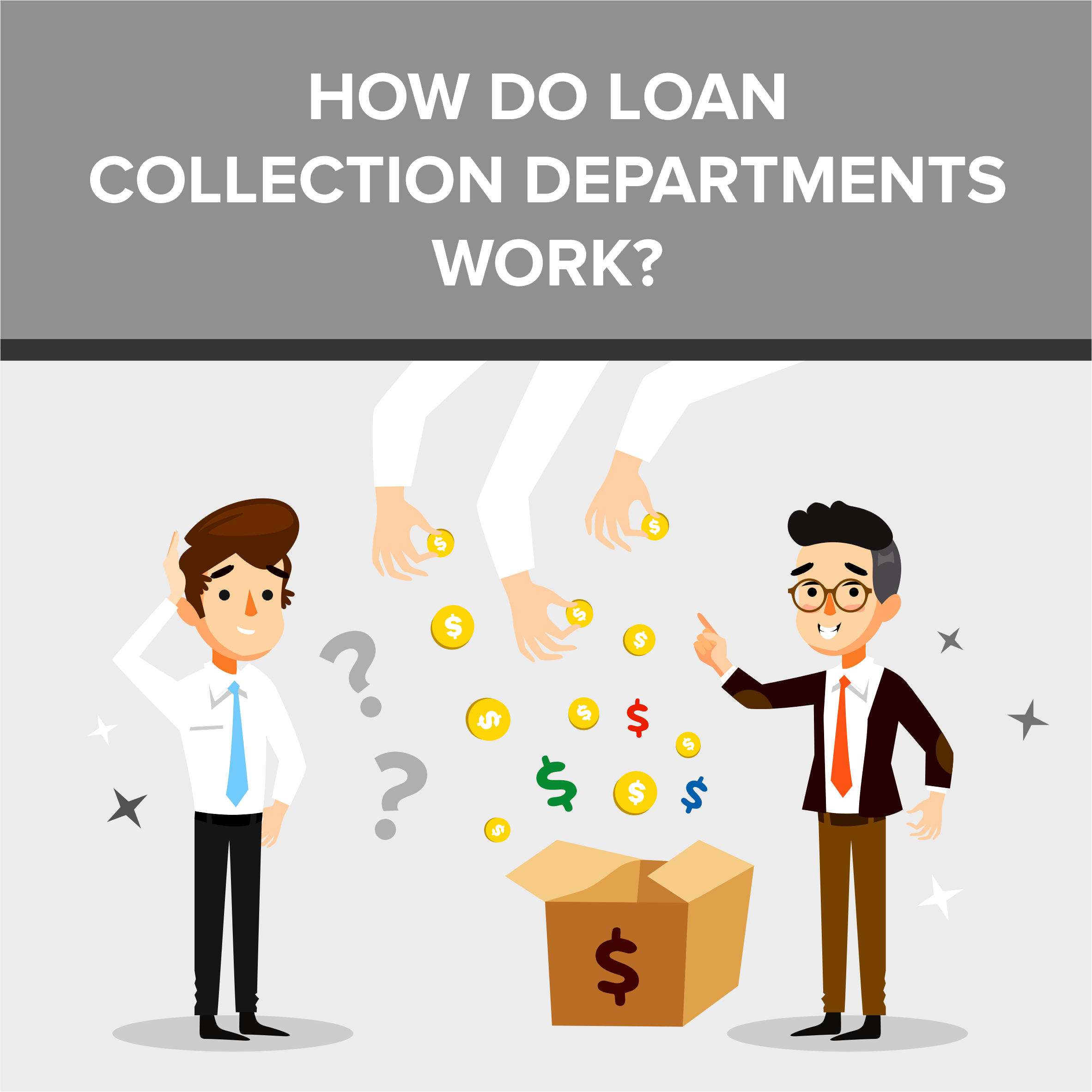 How do Loan Collection Departments Work?