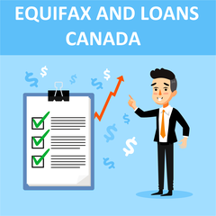 EQUIFAX And Loans Canada