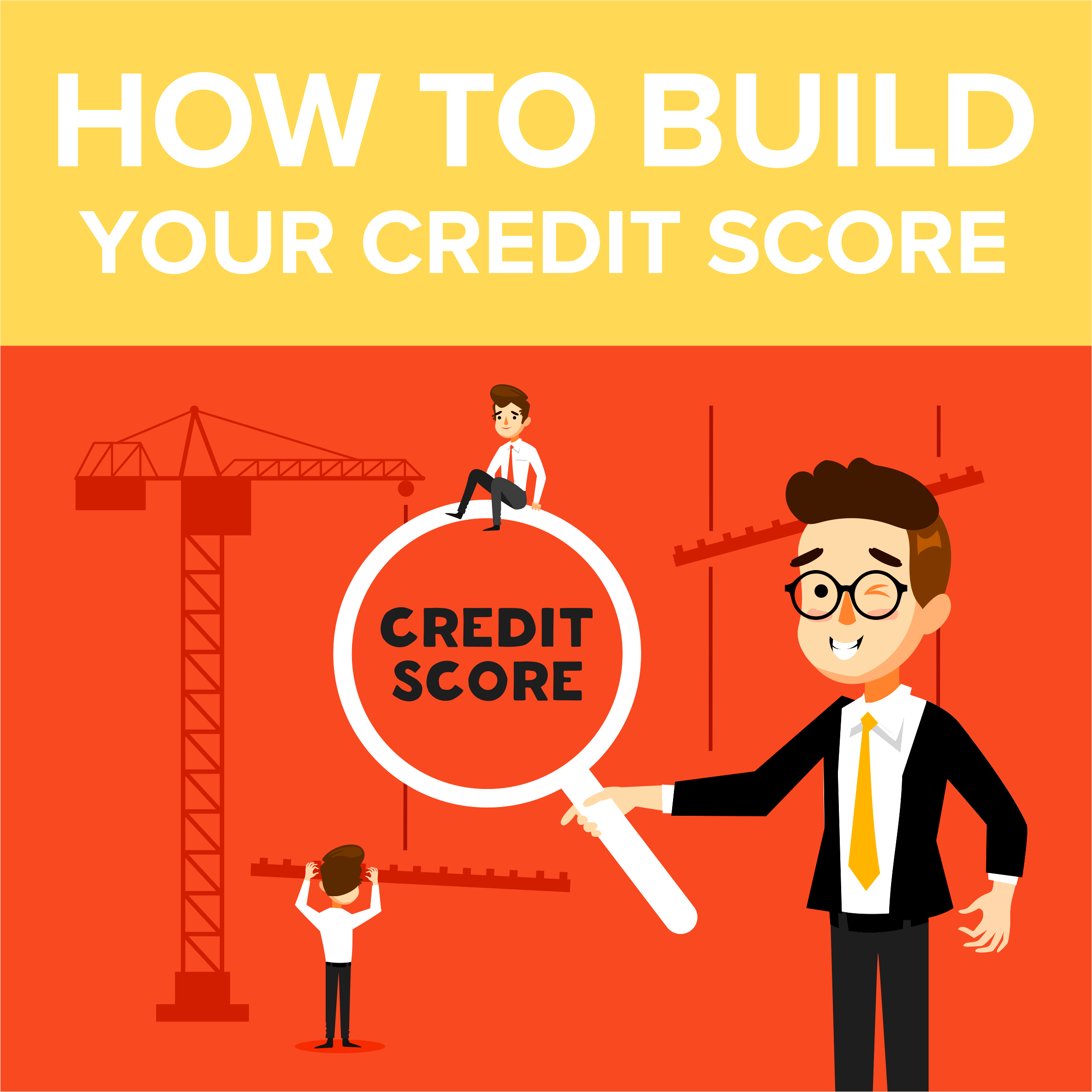 How to Build Your Credit Score?