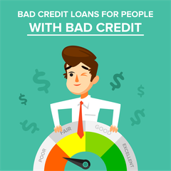 Bad Credit Loans for People With Bad Credit